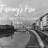 Tuscany's Pisa - Not All About the Leaning Tower