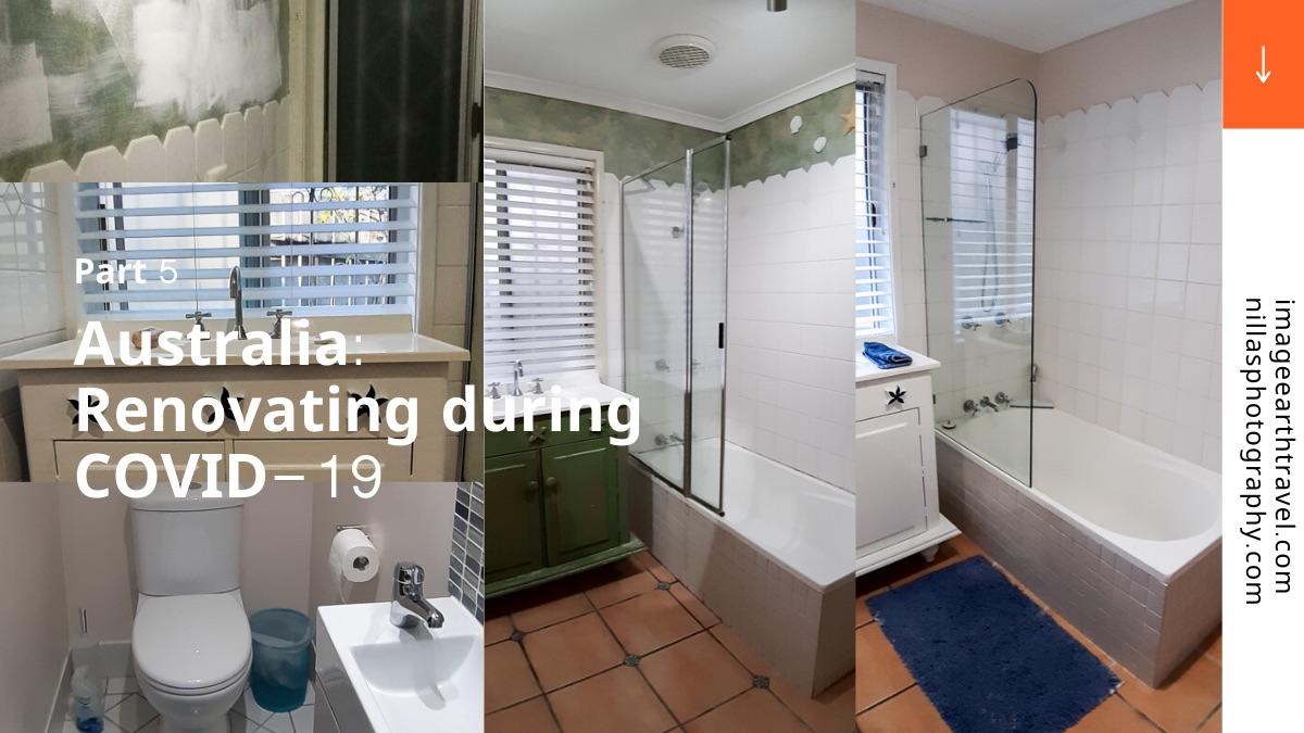 Renovating a bathroom and en-suite during COVID-19, Brisbane, Queensland, Australia, Oceania