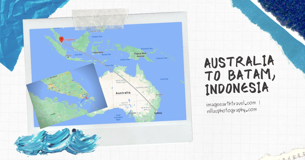 Australia to Batam, Indonesia, SE Asia