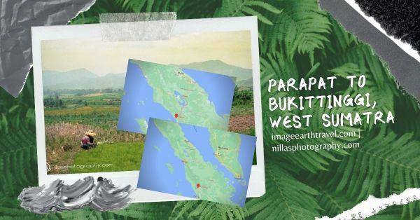 Parapat to Sibolga to Bukittinggi, Sumatra, Indonesia, SE Asia