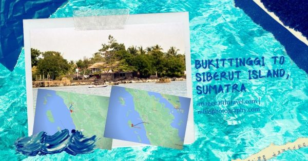 Bukittinggi to Siberut Island, Sumatra, Indonesia, SE Asia