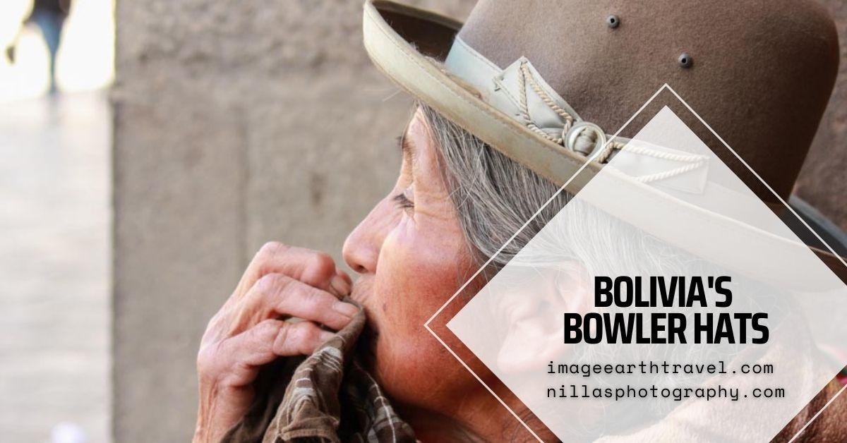 Bowler hats, Bolivia, South America