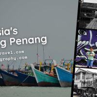 Malaysia's Enticing Penang