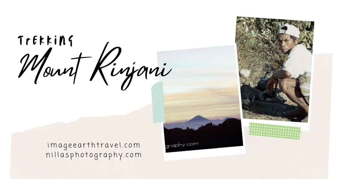 Trekking Mount Rinjani, Lombok, Indonesia, SE Asia